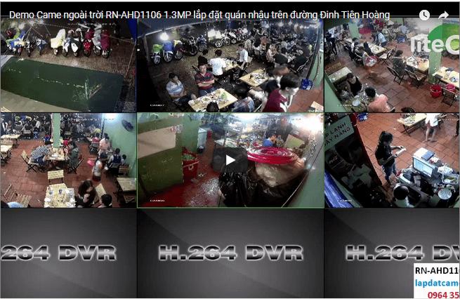 Demo Came ngoài trời RN-AHD1106 1.3MP lắp đặt quán nhậu trên đường Đinh Tiên Hoàng