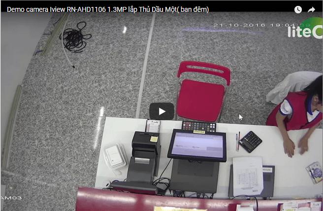 Demo camera Iview RN-AHD1106 1.3MP lắp Thủ Dầu Một( ban đêm)