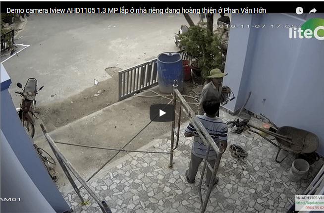 Demo camera Iview AHD1105 1.3 MP lắp ở nhà riêng đang hoàng thiện ở Phan Văn Hớn