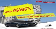 Nhận Xe Mazda Và Du Lịch Châu Âu Cùng Hikvision-Mua-Camera-Hik-Tang-Maza